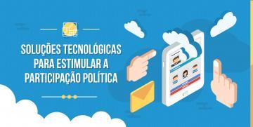 Soluções tecnológicas para estimular a participação política